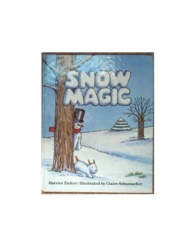 Snow Magic By Harriet Zeifert