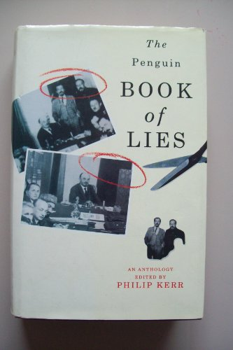 The Penguin Book of Lies by Philip Kerr