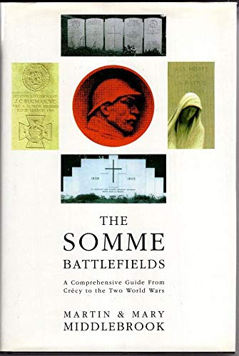 The Somme Battlefields By Martin Middlebrook