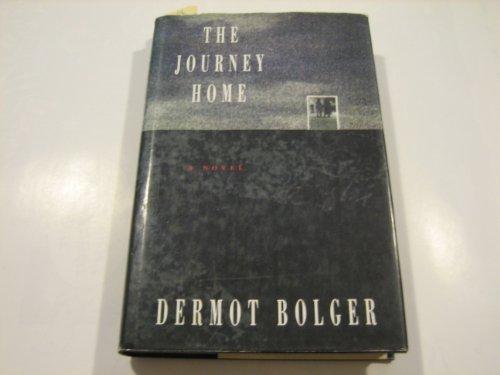 The Journey Home By Dermot Bolger