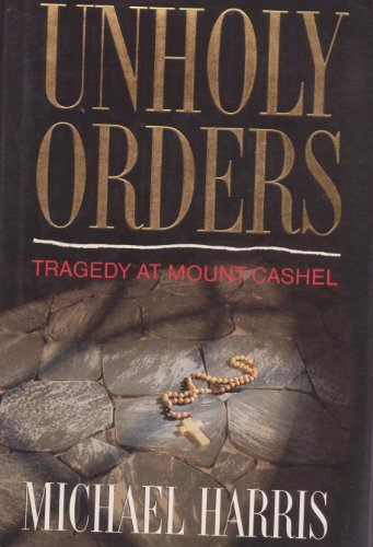 Unholy Orders By Michael Harns