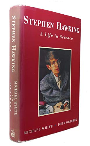 Stephen Hawking - a Life in Science By Michael White