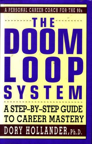 The Doom Loop System By Dory Hollander