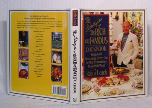 The Lifestyles of the Rich and Famous Cookbook By Robin Leach