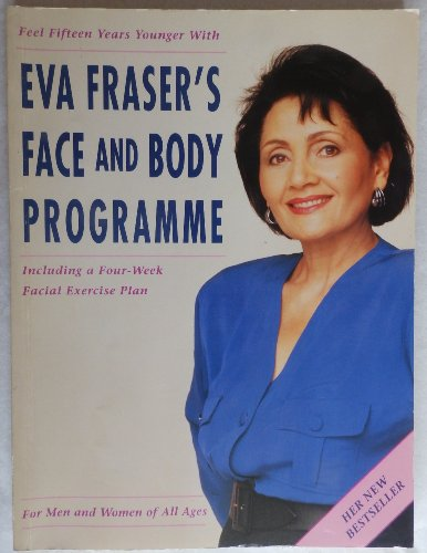 Eva Fraser's Face and Body Programme by Eva Fraser