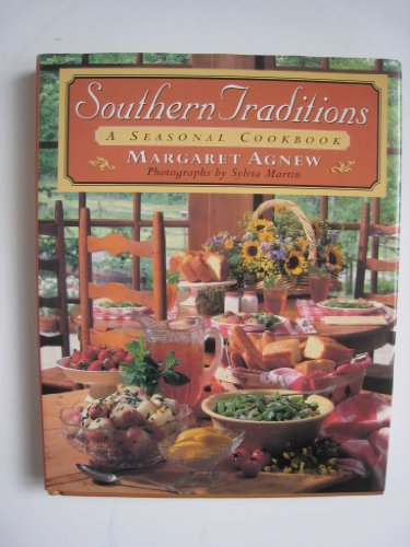 The Southern Traditions By Margaret Chason Agnew