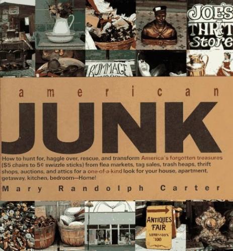 American Junk By Mary Randolph Carter