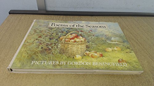 Poems of the Seasons Edited by Gordon Beningfield