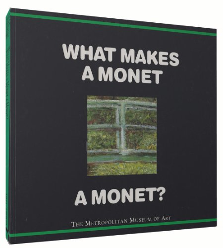 What Makes a Monet a Monet? By Richard Muhlberger
