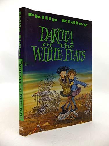 Dakota of the White Flats By Philip Ridley