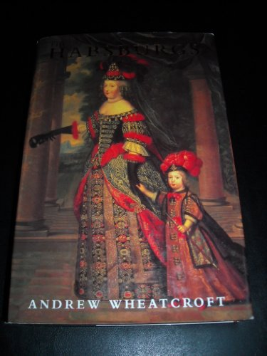The Habsburgs By Andrew Wheatcroft