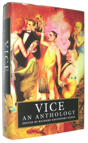 Vice By Edited by Richard Davenport-Hines