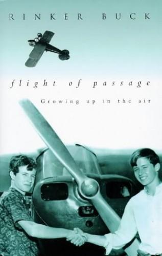 Flight of Passage By Rinker Buck
