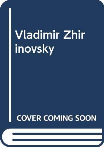 Vladimir Zhirinovsky By Vladimir Solov'ev