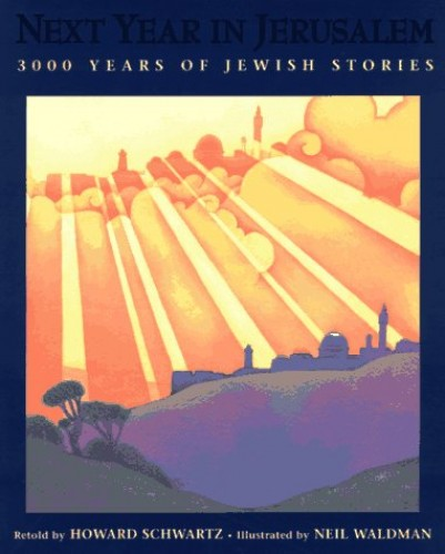 Next Year in Jerusalem By Howard Schwartz