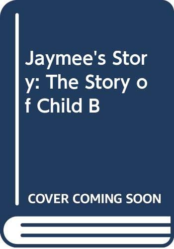 Jaymee's Story By Sarah Barclay