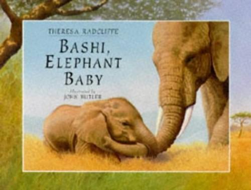 Bashi, Elephant Baby By Theresa Radcliffe