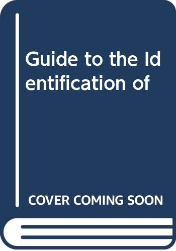 Guide to the Identification of By Andrew Crowe