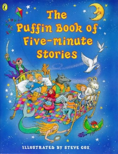 The Puffin Book of Five-Minute Stories By Vivian French