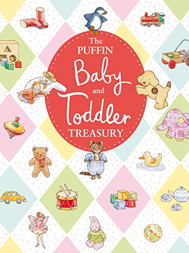 The Puffin Baby and Toddler Treasury By Various