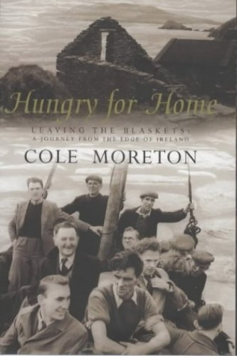 Hungry for Home By Cole Moreton