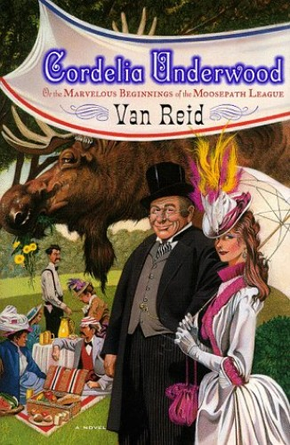 Cordelia Underwood, or, the Marvelous Beginnings of the Moosepath League By Van Reid