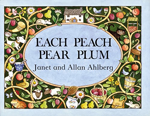 Each Peach Pear Plum (Viking Kestrel Picture Books) Illustrated by Janet Ahlberg