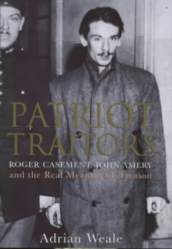 Patriot Traitors By Adrian Weale