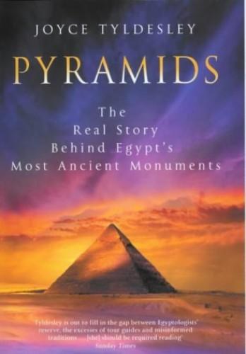 Pyramids By Joyce A. Tyldesley