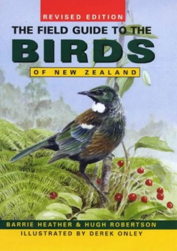The Field Guide to the Birds of New Zealand By Barrie Heather