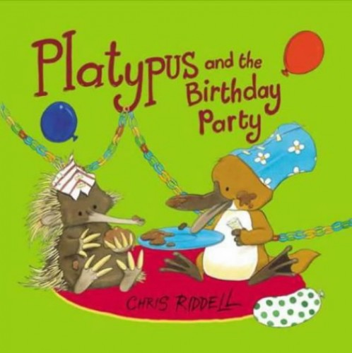 Platypus And the Birthday Party (Viking Kestrel picture books) By Chris Riddell