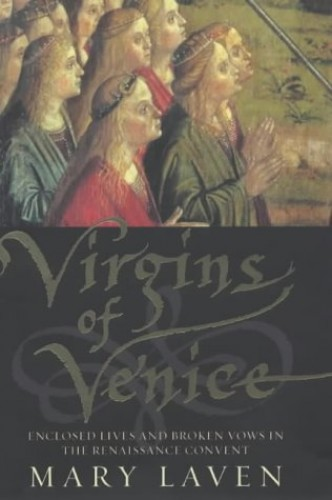 Virgins of Venice By Mary Laven