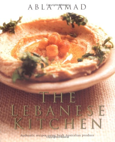 The Lebanese Kitchen By Abla Amad