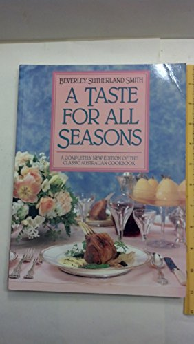 A Taste for All Seasons by Beverley Smith