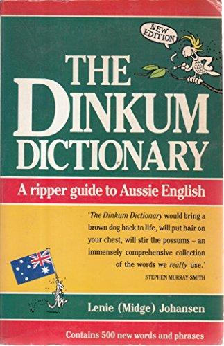 The Dinkum Dictionary By Lenie Midge Johansen
