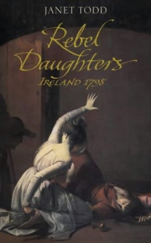 Rebel Daughters By Janet Todd