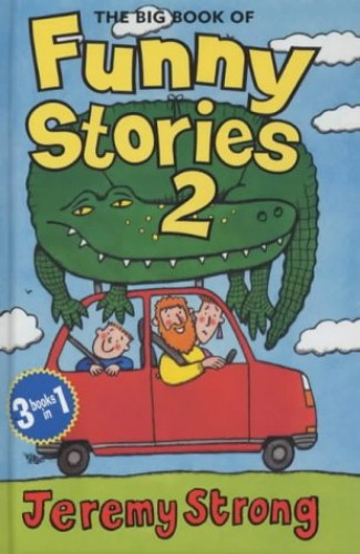 The Big Book of Funny Stories By Jeremy Strong