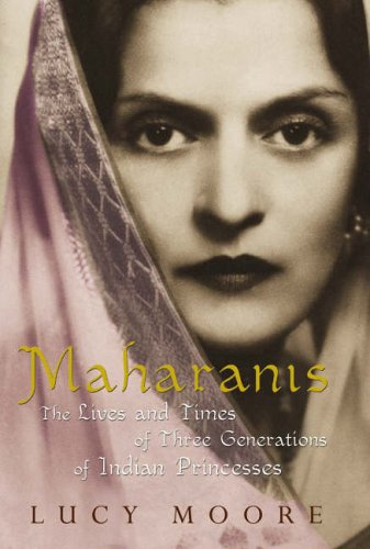 Maharanis By Mrs Lucy Moore