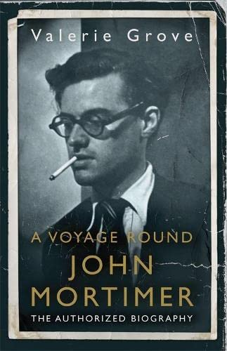 A Voyage Round John Mortimer By Valerie Grove