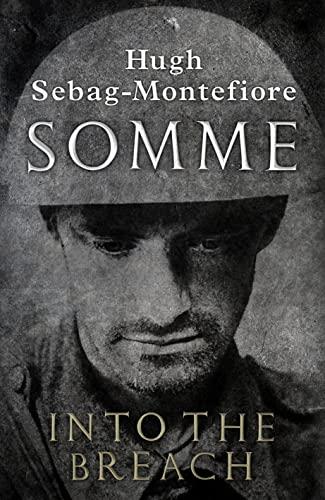 Somme By Hugh Sebag-Montefiore