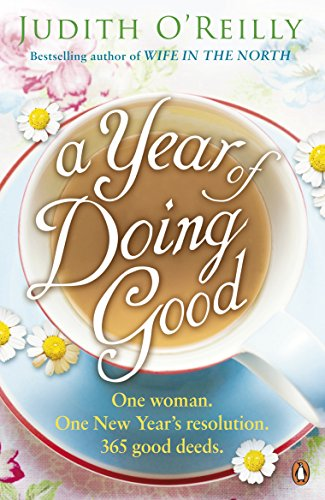 A Year of Doing Good By Judith O'Reilly