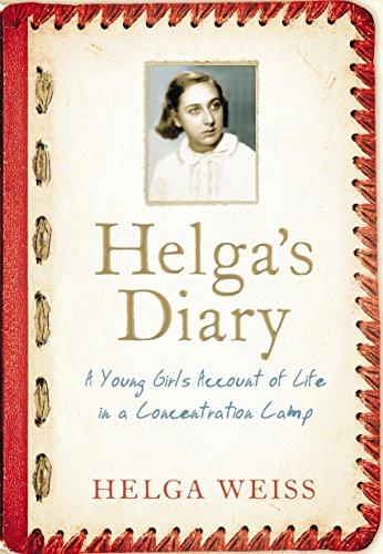 Helga's Diarytion Camp By Helga Weiss