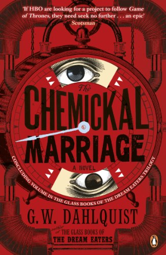 The Chemickal Marriage By G.W. Dahlquist