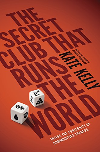 The Secret Club That Runs the World By Kate Kelly