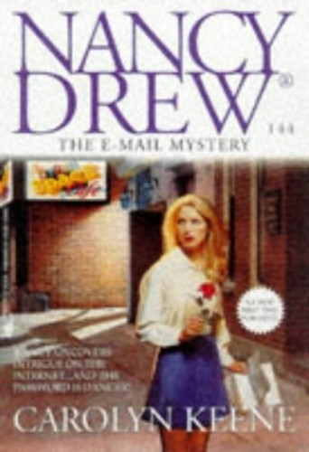 The Nancy Drew Files 144: the e-Mail Mystery By Carolyn Keene