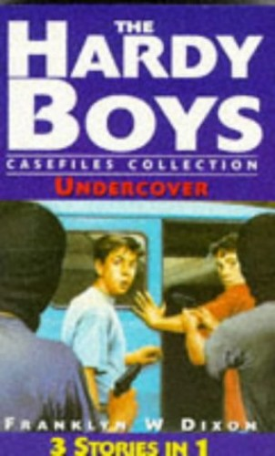 The Hardy Boys 5: Undercover By Franklin W. Dixon
