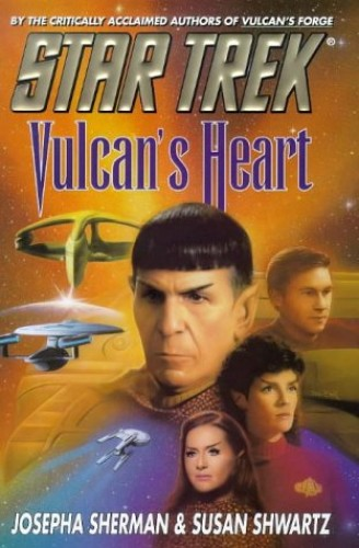 Vulcan's Heart (Star Trek: The Original Series) by Josepha Sherman