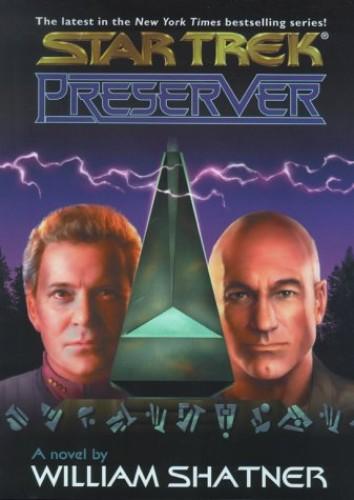 Preserver (Star Trek: The Original Series) By William Shatner