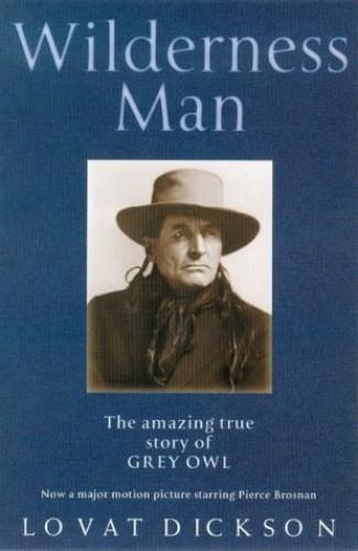 Wilderness Man By Lovat Dickson