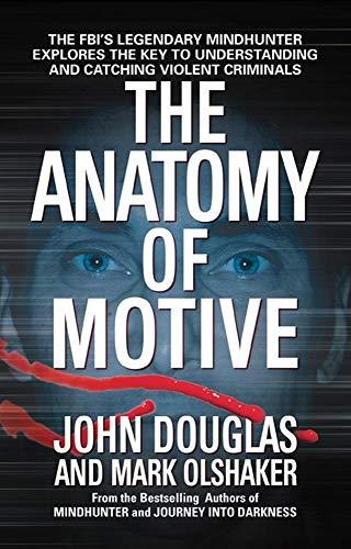 The Anatomy of Motive von Douglas